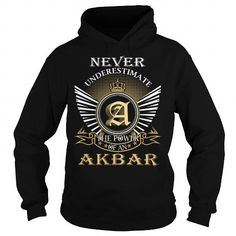 Never Underestimate The Power of an AKBAR - Last Name, Surname T-Shirt T-Shirts, Hoodies (39.99$ ==► BUY Now!)