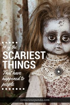 Ever had something happen to you that's so scary, the memory has stayed as vivid as the day it happened? In this article 14 People share their scariest stories.