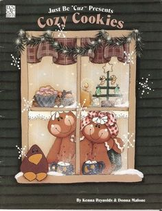 Just Be Cuz Cozy Cookies Vol 1 - Kenna Reynolds and Donna Malone Christmas Craft Fair, Christmas Decorations, Holiday Decor, Christmas Ideas, Man Crafts, Book Crafts, Craft Books, Tole Painting Patterns, Craft Patterns