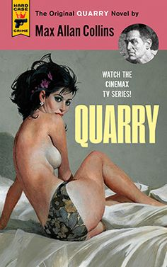 """""""Quarry"""" - Cover art by Robert McGinnis - Board """"Art - Robert McGinnis"""" - Provocative Pulp Fiction at it's finest! Robert Mcginnis, Pulp Magazine, Book And Magazine, Magazine Covers, Max Allan Collins, Pin Up, Pulp Fiction Book, Vintage Book Covers, Up Book"""