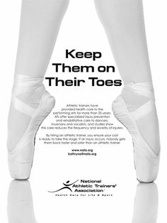 Keep Them on Their Toes Read about athletic trainers in the performing arts