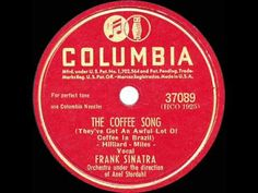 1946 HITS ARCHIVE: The Coffee Song - Frank Sinatra