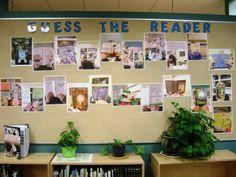 Babillard de la bibliothèque  : Devine qui est le lecteur? Prendre en photo les membres de l'équipe école derrière leur livre préféré. Les enfants doivent deviner qui se cache derrière les livres.