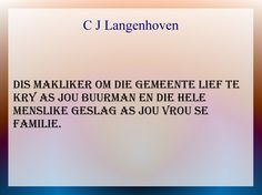 C J Langenhoven se spreuke Afrikaans, My Life, Funny Quotes, Cards Against Humanity, Humor, Learning, Words, Funny Phrases, Funny Qoutes