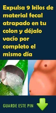 Expulsa 9 kilos de material fecal atrapado en tu colon y déjalo vacío por completo el mismo día. #Expulsa9kilos #colon #bajardepeso #adelgazar #salud