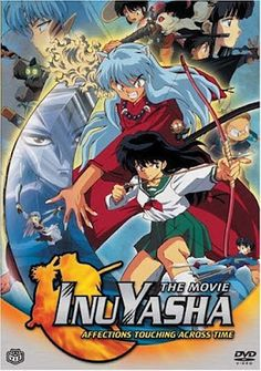 Inuyasha the Movie - Affections Touching Across Time (2001)