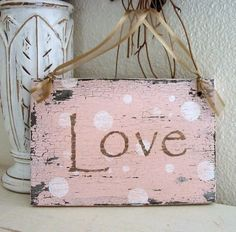 LOVE Shabby Cottage Pink