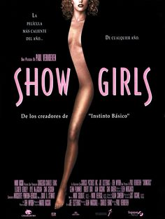 best movie posters of all time - Showgirls Elizabeth Berkley, Basic Instinct, Baba Yaga, Best Movie Posters, Film Posters, Image Club, Cult Movies, Action Movies, Tv Series Online