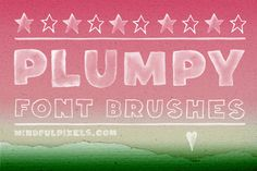 Free this week - August 25 - Check out Plumpy Font Brushes by Mindful Pixels on Creative Market