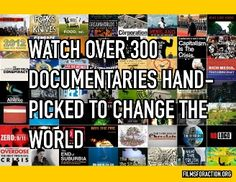 Watch over 300 documentaries hand picked to help change the world. Generation Alpha, Stop Overeating, Free Films, Into The Fire, Inside Job, Never Stop Learning, Kids Board, Film Books, Human Nature