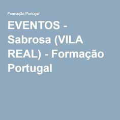 EVENTOS - Sabrosa (VILA REAL) - Formação Portugal