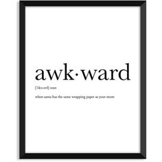Awkward definition, art poster, dictionary art print, office decor,... ($5.99) ❤ liked on Polyvore featuring home, home decor and wall art