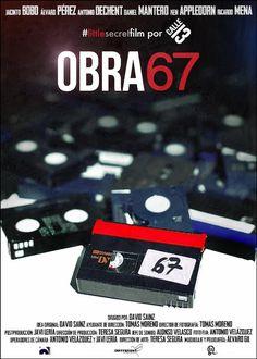 Obra 67 (2013) - FilmAffinity
