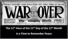 """Glorify[ing] Peace, Not War:  Armistice Day vs. Veterans Day[…] In the wake of so much carnage, it was then clear to millions of people  that wars were not about valour or romantic ideals,  but about empire,  which [somewhat ]benefits a few at the expense of many. It took only two more wars fighting for empire  before the Americans buried that day's history as a celebration of peace."""