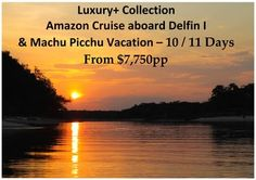 Explore the Amazon Rainforest from the comfort of your air-conditioned Suite aboard this Superior Luxury Yacht for 4 or 5 days.  You will see monkeys, three-toed sloths, exotic birds, plants, and much more after visiting the Inca and Colonial Highlights of Lima, Cusco, the Sacred Valley, and Machu Picchu while staying in some of the finest Hotels in Peru.