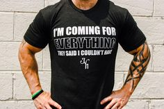 I'm coming for everything they said I couldn't have. | Adversity t-shirt for Men - JekyllHYDE Apparel
