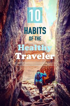 Tips to stay health and happy while traveling.