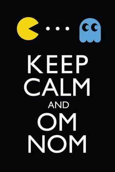 Pac man keep calm quote