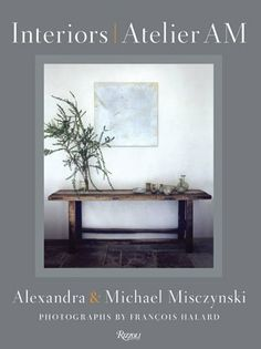"Alexandra & Michael Misczynski's ""Interiors"""