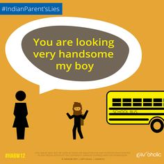 7 Lies Every Indian Parents Tell Their Kids Parents Be Like, Handsome, Parenting, School, Fun, Kids, Movie Posters, Apple, Indian