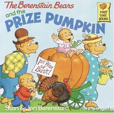 The Berenstain Bears and the Prize Pumpkin Book