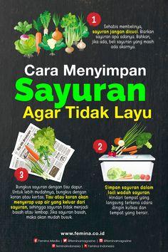 Tip Menyimpan Sayuran Agar Tidak Cepat Layu Cooking Time, Cooking Recipes, Healthy Tips, Healthy Recipes, Food Vocabulary, Food Wallpaper, Food Combining, Recipe Organization, Indonesian Food