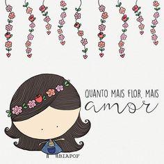 ✿⊱❥ Quanto mais flor, mais A*M**R...