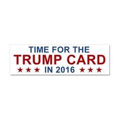 Trump Card 2016 Car Magnet 10 X 3