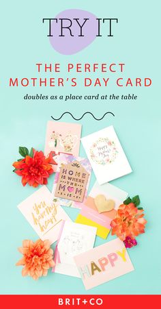 Don't forget about writing mom a heartfelt card this Mother's Day. If you're hosting a sit-down affair, you could even place a card in an envelope and use it as a place card!