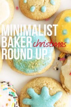 Minimalist Baker Christmas Round Up - 25+ simple #vegan recipes for Christmas week!