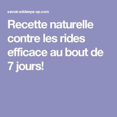 Recette naturelle contre les rides efficace au bout de 7 jours!
