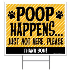 Imagine This Poop Happens Yard Sign, Yellow * Find out more details by clicking the image : Dog Memorials