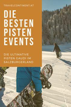 Die besten Tipps für Pisten-Gaudi und #Wintersport-#Events im SalzburgerLand #österreich #winterurlaub #skifahren #salzburg #schnee