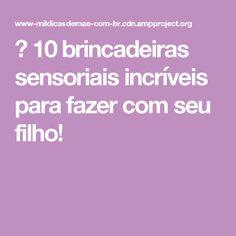 ᐅ 10 brincadeiras sensoriais incríveis para fazer com seu filho!