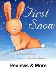 First snow / by Bernette Ford ; illustrated by Sebastien Braun.