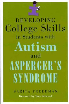Developing College Skills in Students With Autism and Asperger's Syndrome