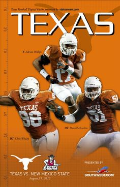 Texas 56, New Mexico State 7 (Aug. 31, 2013) featuring S Adrian Phillips (17), OT Donald Hawkins (51) and DT Chris Whaley (96)