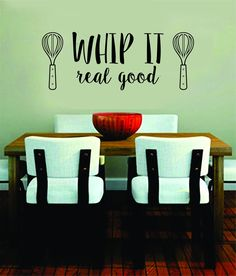 Attractive Whip It Real Good Quote Decal Sticker Wall Vinyl Art Words Decor Funny Cook  Cooking Kitchen