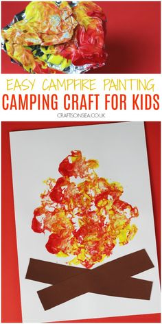 Easy campfire painting campfire craft for kids, perfect for summer. #kidscrafts #summercrafts Campfire Crafts For Kids, Summer Crafts For Kids, Camping Crafts, Summer Kids, Camping Ideas, Crafts To Make, Kids Crafts, Easy Crafts, Arts And Crafts