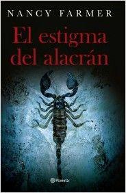 El estigma del alacrán | Planeta de Libros