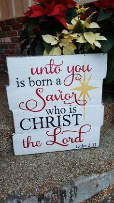 Luke 2:11. Unto you is born a Savior.  New Christmas design available.   You can find this and more on my Facebook page Designs by Vena or email me for orders at Designsbyvena@gmail.com.  Also follow me on Instagram @vena_hallahan.   #designsbyvena #customsigns #handpainted #luke2:11 #savior #christthelord