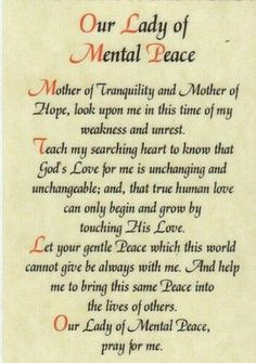 Our Lady of Mental Peace – 1 Found this in a local Catholic bookstore and had to buy it. I need all the stress relief I can get! Our Lady… Believe, Faith Prayer, Peace Prayer, Prayer Verses, Blessed Mother Mary, Holy Mary, Prayer Board, Morning Prayers, Power Of Prayer