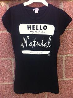 my black skin is. tees and apparel — Hello my hair is Natural Cute Tshirts, Cool Shirts, Tee Shirts, Natural Hair Shirts, Natural Hair Styles, Shirt Hair, My T Shirt, Black History T Shirts, Fulton