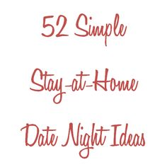 A little list of stay-at-home date night ideas that are budget-friendly, rich in romance, and not even a little bit labor-intensive!