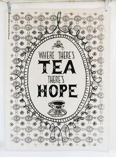 Tea and hope 100% cotton screen printed tea towel