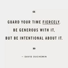 Guard your time fiercely life quotes quotes quote life lessons life sayings The Words, Cool Words, Quotable Quotes, Motivational Quotes, Inspirational Quotes, Yoga Quotes, Positive Quotes, Pretty Words, Beautiful Words