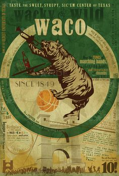 If you love Baylor & Waco - my friend Lance Larue created the most AMAZING vintage poster.  Just look at all the details!  Waco Texas Vintage Art Poster   Lance LaRue by LaRueArtandCopy, $22.50