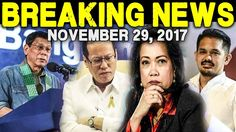 BREAKING NEWS TODAY NOVEMBER 29 2017 PRESIDENT DUTERTE l NOYNOY AQUINO l...