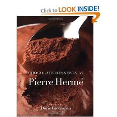 Chocolate Desserts by Pierre Herme: Dorie Greenspan: Amazon.com: Books