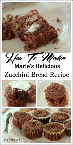 Marie, a very dear friend made zucchini bread and…